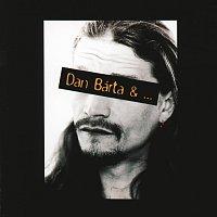 Dan Bárta – Dan Bárta & ...