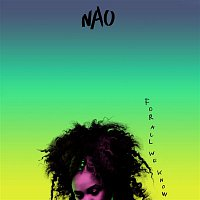 NAO – For All We Know