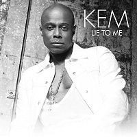 Kem – Lie To Me