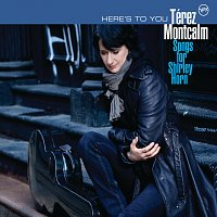 Terez Montcalm – Here's To You - Songs For Shirley Horn