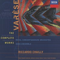 Royal Concertgebouw Orchestra, Riccardo Chailly, Asko Ensemble – Varese: The Complete Works