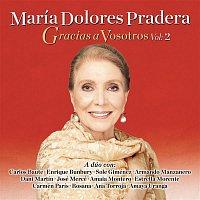 Maria Dolores Pradera – Gracias a Vosotros, Vol. II