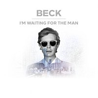 Beck – I'm Waiting For The Man