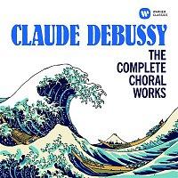 Herve Niquet, Bernard Richter, Guylaine Girard – Debussy: The Complete Choral Works