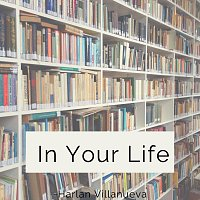 In Your Life
