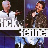 Rick, Renner – Rick E Renner E Voce - Ao Vivo