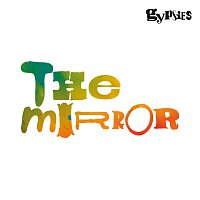 Gypsies – The Mirror