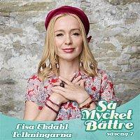 Lisa Ekdahl – Sa mycket battre - Tolkningarna