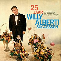 Willy Alberti – 25 Jaar Willy Alberti Successen