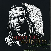 Super Cat – Scalp Dem EP (Remix)