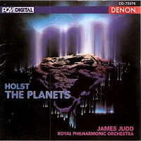 James Judd, Royal Philharmonic Orchestra – Holst: The Planets