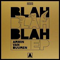 Armin van Buuren – Blah Blah Blah - EP