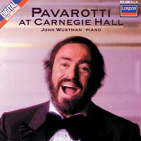 Luciano Pavarotti, John Wustman – Pavarotti at Carnegie Hall