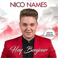 Nico Names – Hey Bonjour
