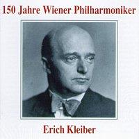 Wiener Philharmoniker – 150 Jahre Wiener Philharmoniker - Erich Kleiber
