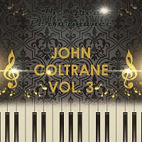 John Coltrane – The Great Performance Vol. 3