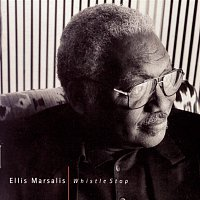 Ellis Marsalis – Whistle Stop