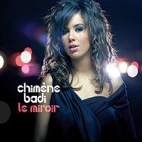 Chimene Badi – Le miroir