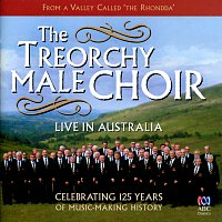 Treorchy Male Choir – Live In Australia