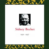 Sidney Bechet – In Chronology - 1931-1937 (HD Remastered)