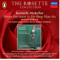 Kenneth McKellar – Sleeps The Noon In The Deep Blue Sky