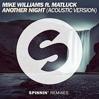 Mike Williams – Another Night (feat. Matluck) [Acoustic Version]