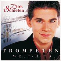 Dirk Schiefen – Trompeten Welt-Hits