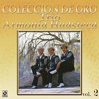 Trío Armonia Huasteca – Colección De Oro: La Huasteca Canta, Vol. 2