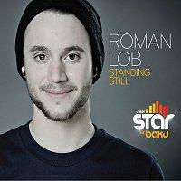 Roman Lob – Standing Still