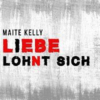 Maite Kelly – Liebe lohnt sich