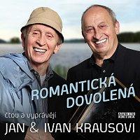 Ivan Kraus, Jan Kraus – Kraus: Romantická dovolená