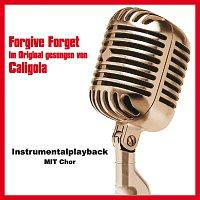 Toms Karaoke – Forgive Forget (Instrumentalversion mit Chor)