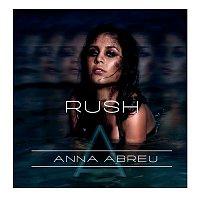 Anna Abreu – Rush
