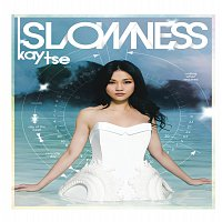 Kay Tse – Slowness