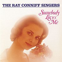 The Ray Conniff Singers – Somebody Loves Me