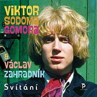 Viktor Sodoma Gomora & Václav Zahradník – Svítání
