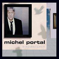 Michel Portal – Birdwatcher