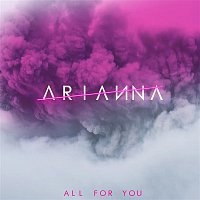 Arianna – All for You