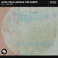 Alok, Felix Jaehn, The Vamps – All The Lies