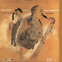 Illinois Jacquet, Ben Webster – The Kid And The Brute