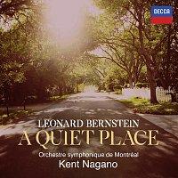 "Kent Nagano, Claudia Boyle, Joseph Kaiser, Gordon Bintner, Lucas Meachem – Prologue...""The path of truth is plain and safe"" [Bernstein: A Quiet Place]"