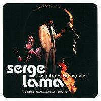 Serge Lama – Les Miroirs De Ma Vie