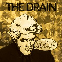 The Drain – We, Love, We