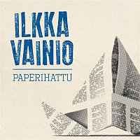 Ilkka Vainio – Paperihattu