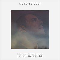 Peter Raeburn – Note To Self