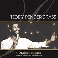Teddy Pendergrass – Golden Legends: Teddy Pendergrass (Rerecorded)
