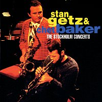 Stan Getz, Chet Baker – Stan Getz & Chet Baker: The Stockholm Concerts
