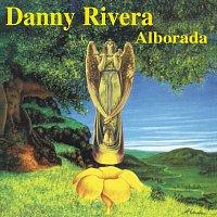 Danny Rivera, Alborada – Alborada