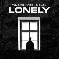 Tujamo, VIZE, MAJAN – Lonely