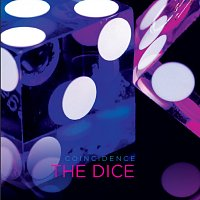 Coincidence – The Dice